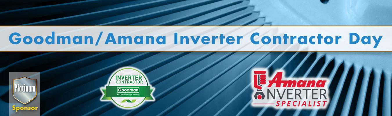 Goodman Inverter Day